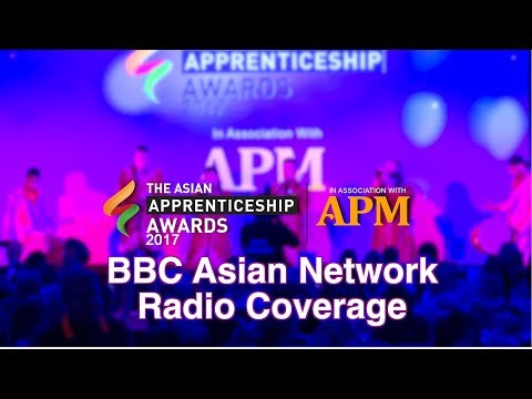 BBC Asian Network Radio Coverage - The Asian Apprenticeships Awards 2017