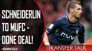 Schneiderlin To #mufc   Done Deal! | #transfertalk | Manchester United