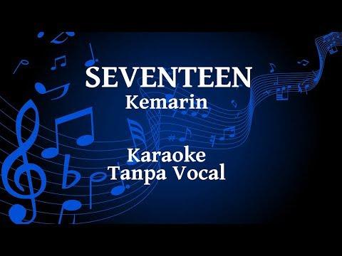 Seventeen - Kemarin Karaoke