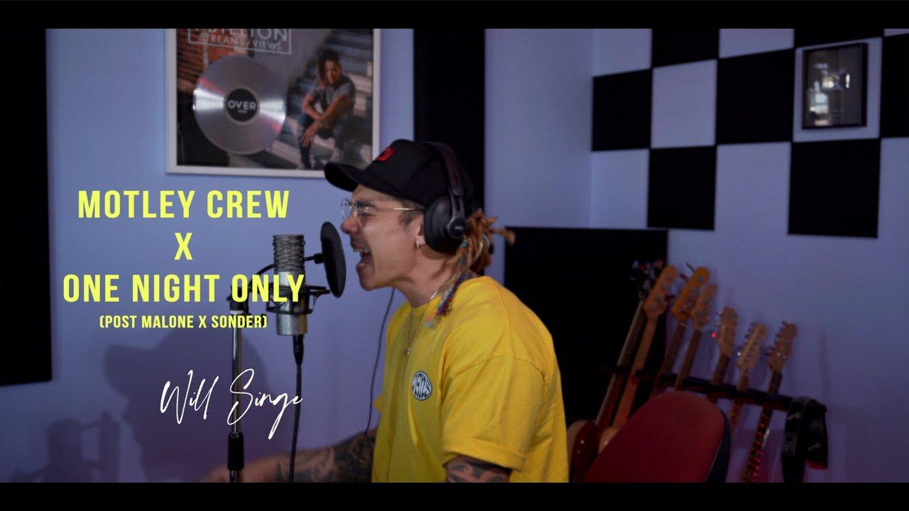 Post Malone X Sonder - Motley Crew X One Night Only (William Singe Mash-Up)