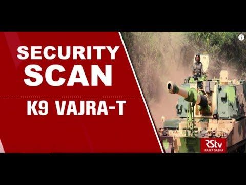 Security Scan - K 9 Vajra-T