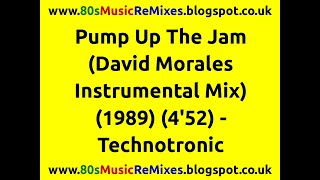 Pump Up The Jam (David Morales Instrumental Mix) - Technotronic | 80s Club Mixes | 80s Club Music
