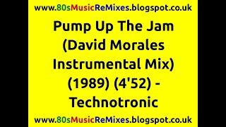 Pump Up The Jam (David Morales Instrumental Mix) - Technotronic   80s Club Mixes   80s Club Music