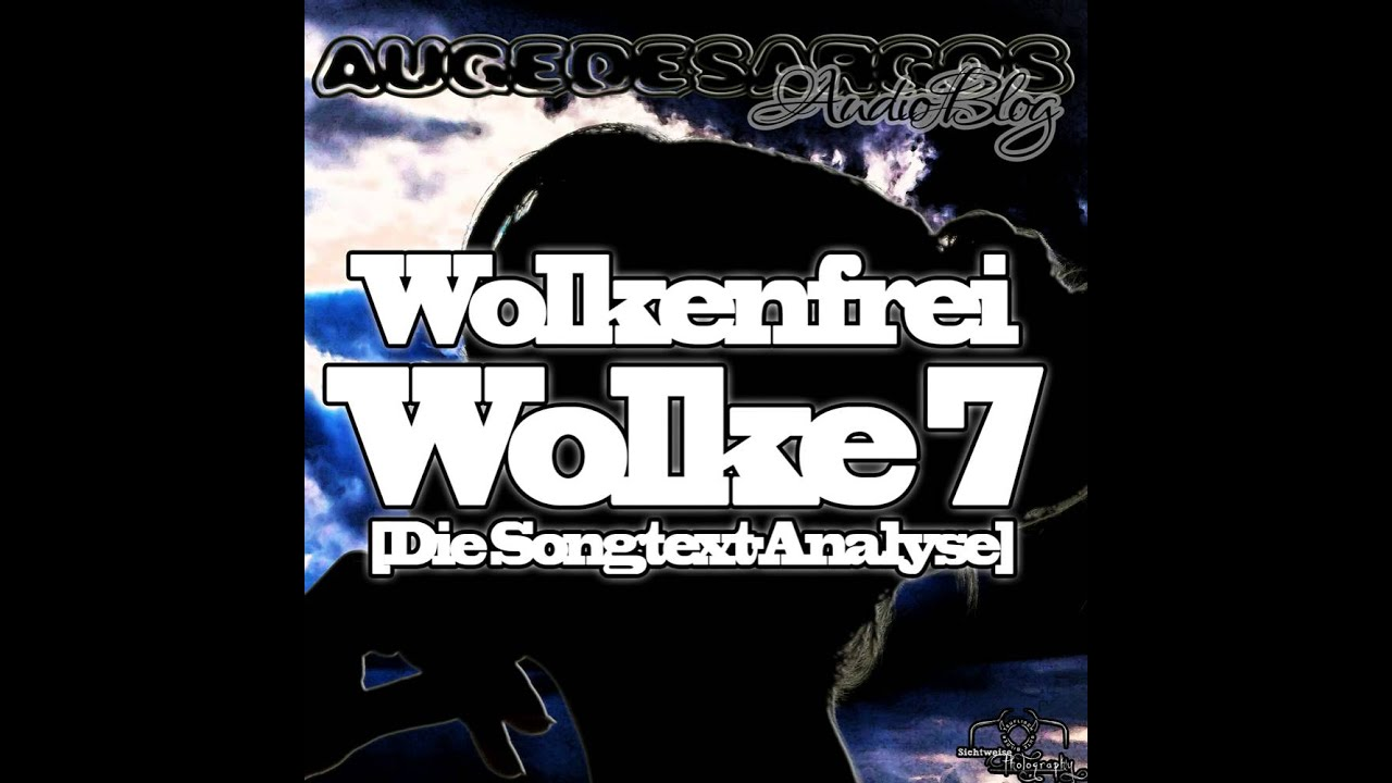 Wolkenfrei - Wolke 7 [Die Songtext-Analyse] - YouTube
