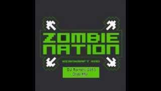 Zombie Nation - Kernkraft 400 (DJ Rombo 2013 Club Mix)