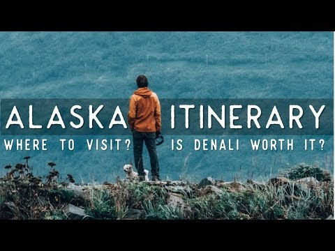 IS ALASKA RIGHT FOR YOU? - How To Travel To Alaska