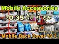 मोबाइल कवर ₹6 में ख़रीदे ₹50 में बेचे   Mobile Accessories Wholesale Market in Delhi   Karol Bagh  