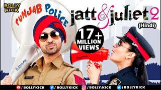 Jatt & Juliet 2 Full Movie | Hindi Dubbed Movies 2019 Full Movie | Diljit Dosanjh | Hindi Movies