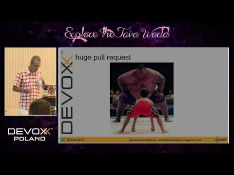 Devoxx Poland 2016 - Sebastian Malaca - Code Review - how to do it better?