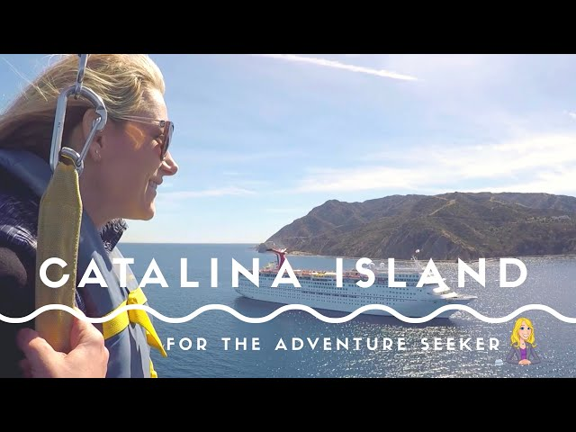 Catalina Island: For the Adventure Seeker