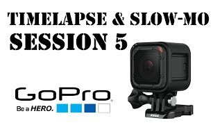 GoPro Session 5 sample footage: TIMELAPSE, NIGHT-LAPSE and SLOW MOTION