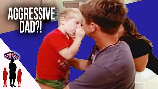 Aggressive Dad Learns How To Discipline 4 Yr Old Calmly | Supernanny