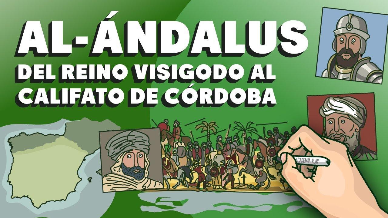 Al-Ándalus: del Reino Visigodo al Califato de Córdoba