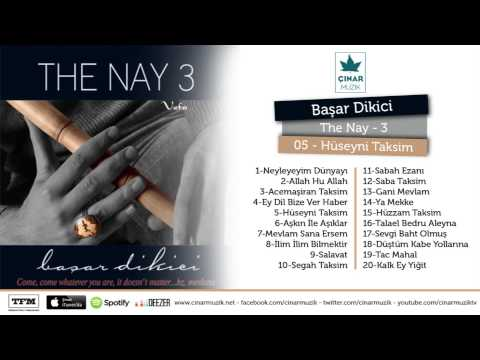 Başar Dikici / The Nay 3