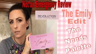 Revolution Makeup : The Emily Edit : The Needs Palette | Not an Emergency 🚨
