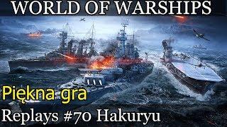 Hakuryu piękna gra - World of Warships replays #70