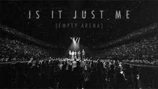 Backstreet Boys - Is It Just Me (Empty Arena)
