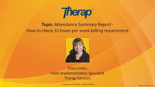 Webinar: Attendance Summary Report - How to Check 35 Hours Per Week Billing Requirement