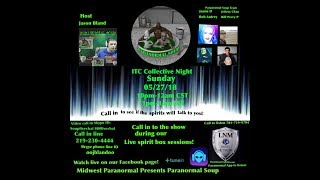 Paranormal Soup ep 137 ITC Collective Night