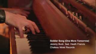 Soldier Song (One More Tomorrow) By Jeremy Buck (feat. Heath Francis)