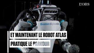 Et maintenant le robot Atlas pratique le parkour avec dextérité