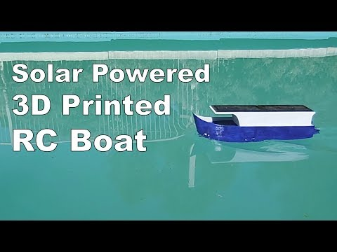 3D Printed Solar Powered RC Boat