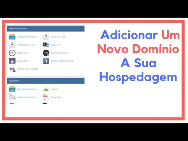 COMO ADICIONAR UM NOVO DOMINIO A HOSPEDAGEM HOSTGATOR