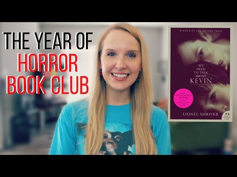 We Need to Talk About Kevin  ∆  | #YearofHorrorBookClub