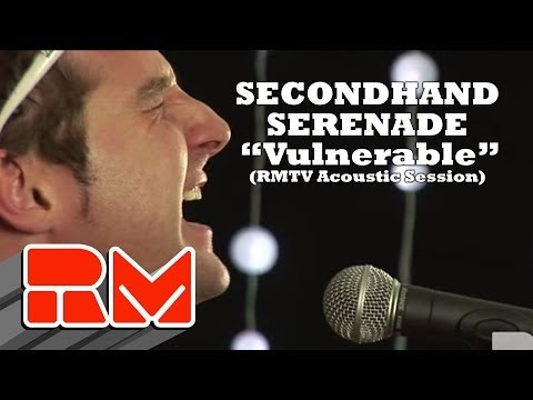 "Secondhand Serenade ""Vulnerable"" Acoustic"