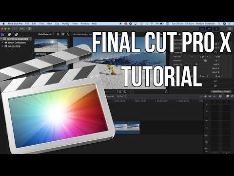 Final Cut Pro X Beginners Tutorial 2018
