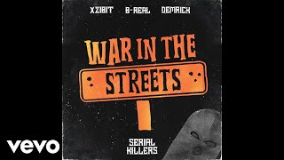 Xzibit, B-Real, Demrick - War In The Streets (Audio)