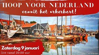 Hoop voor Nederland vanuit het Urkerhart! LIVE