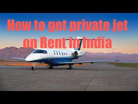 How to get private jet on Rent in India || by all about new world and new science and technology