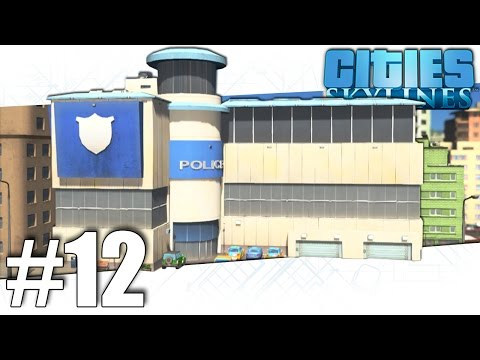 Cities Skylines - Shady Side Police Department - Part #12