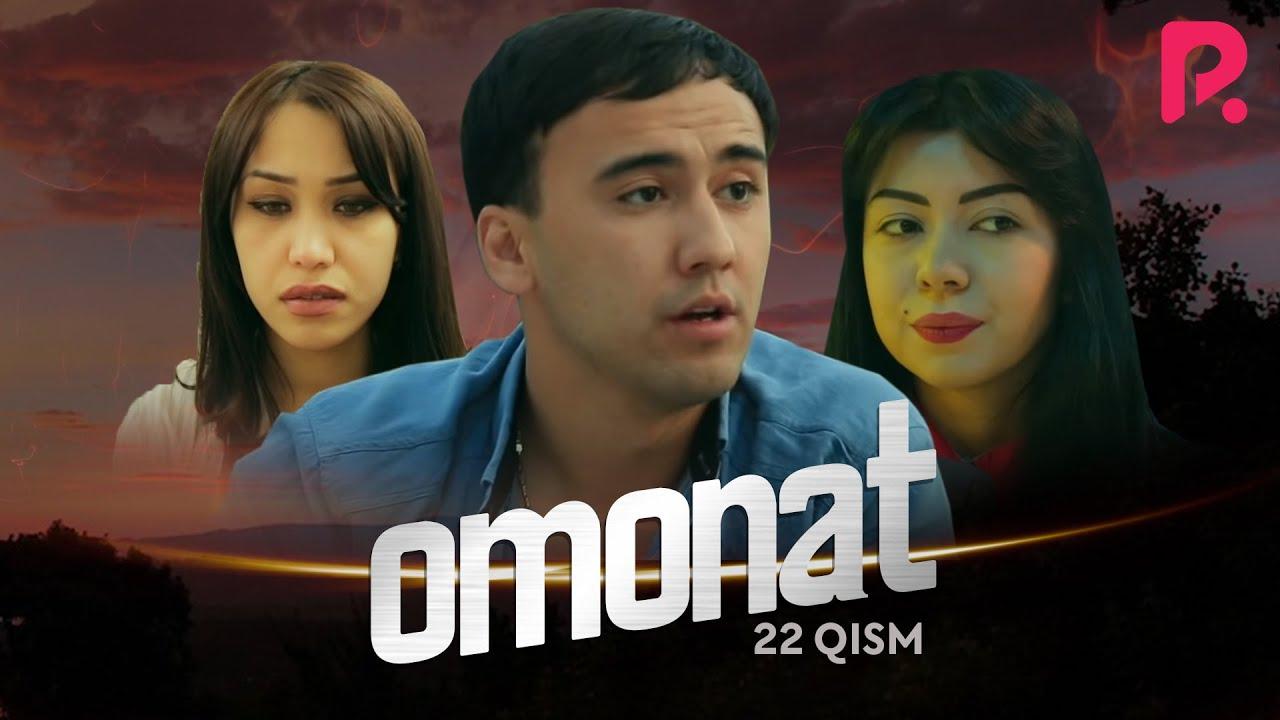 Omonat (o'zbek serial) | Омонат (узбек сериал) 22-qism #UydaQoling