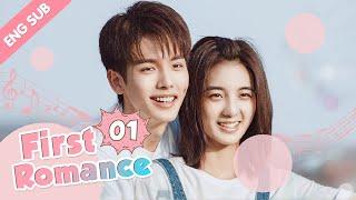 [ENG SUB] First Romance 01 (Riley Wang Yilun, Wan Peng) I love you just the way you are