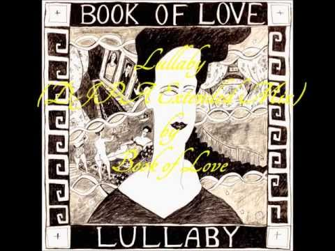 Book of Love - Lullaby (DJPA Extended Mix)