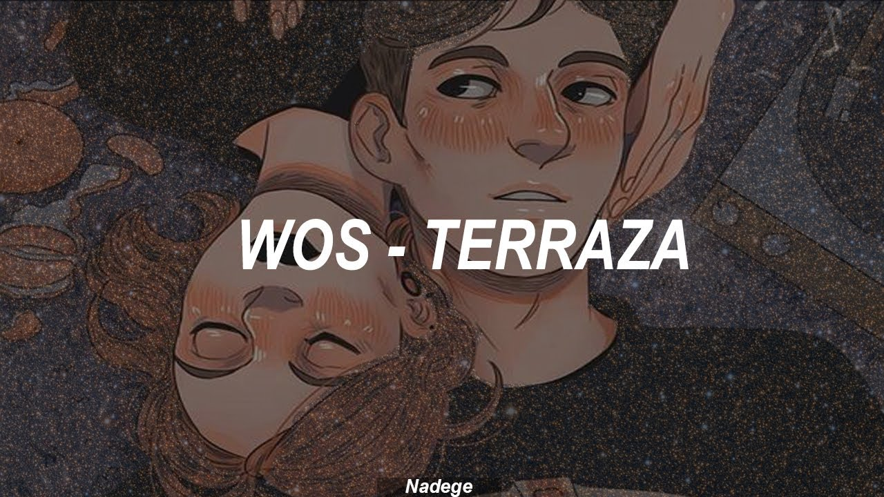 Wos Terraza Letra Chords Chordify