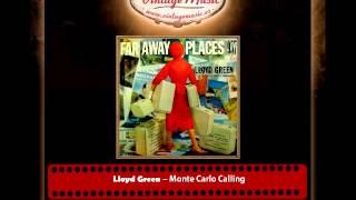 Lloyd Green – Monte Carlo Calling