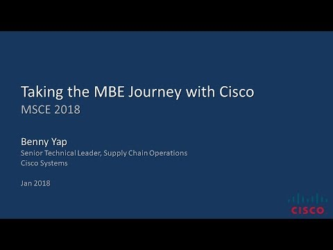 """Cisco's Model Based Enterprise Journey to a Digital Supply Chain"" – Oracle MSCE 2018"