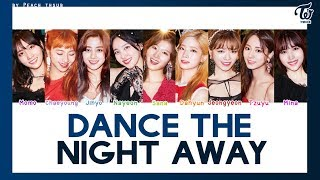 [COLOR CODED/THAISUB] TWICE - Dance The Night Away #พีชซับไทย