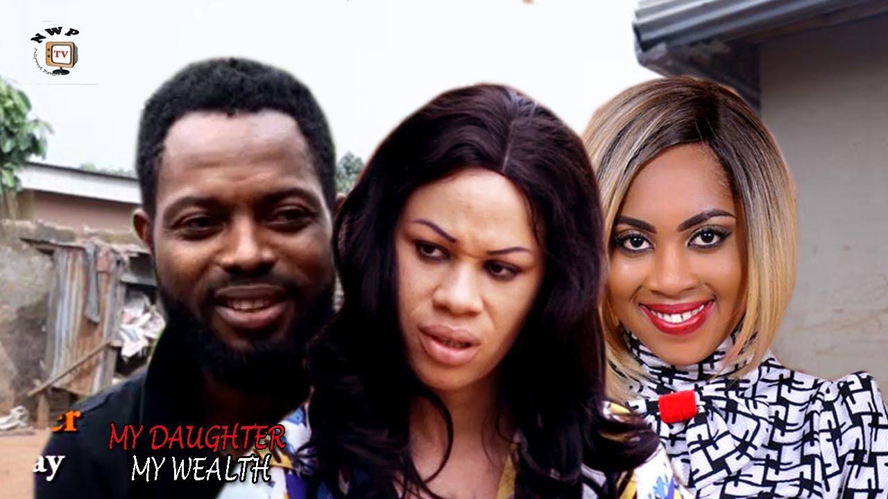 My Daughter, My Wealth Season 3 - 2017 Latest Nigerian Nollywood movie