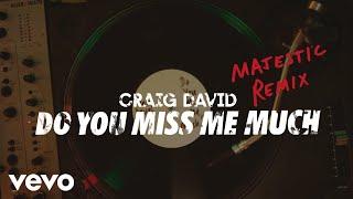 Craig David - Do You Miss Me Much (Majestic Remix) [Audio]