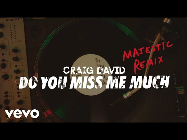 Craig David - Do You Miss Me Much (Majestic Remix) [Audio]