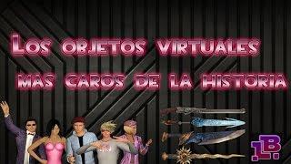 Los objetos virtuales mas caros!!