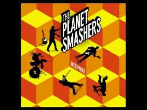 The Planet Smashers - Raise Your Glass