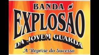 Vol. 02 Completo - Explosão da Jovem Guarda