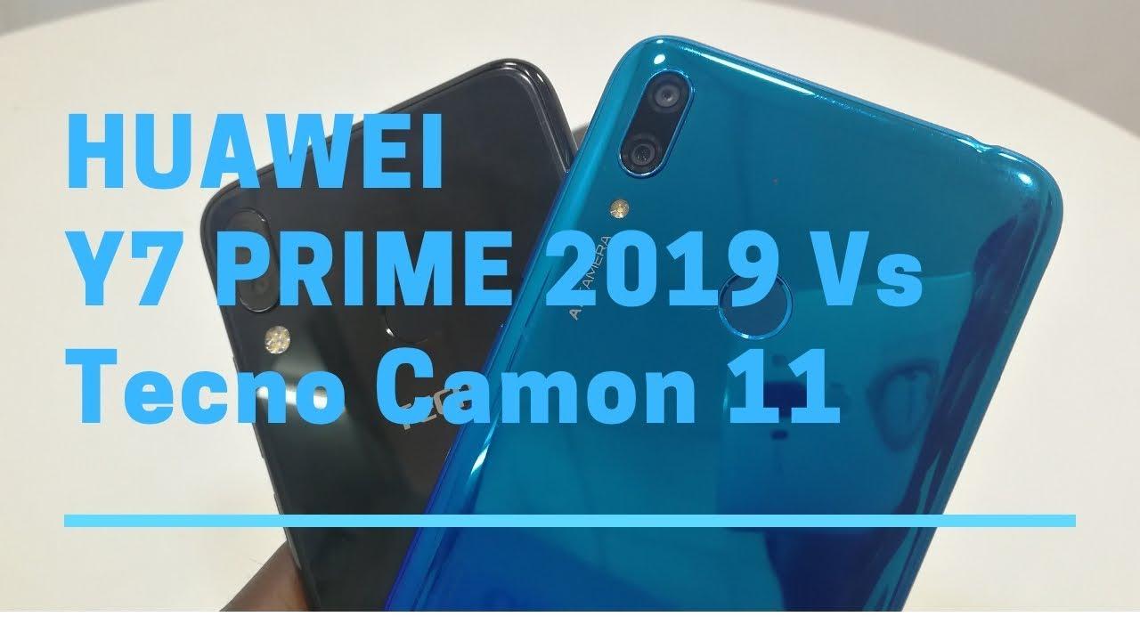 Specifications Comparison: Huawei Y7 Prime 2019 Vs Tecno Camon 11