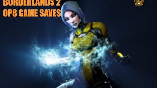 borderlands 2 op8 game saves