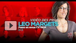 ♠♥♦♣ Leo Margets passe en revue l'XTREM 3/3
